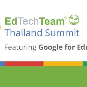 EdTechTeam Thailand Summit